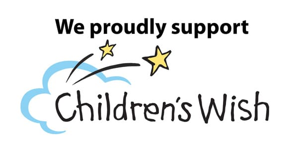 We proudly support Children's Wish Foundation